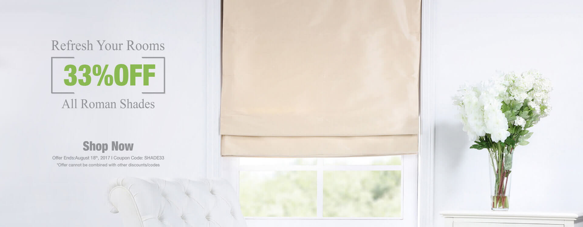 Roman Shades Promotion - Take 33% Off On Selected Items
